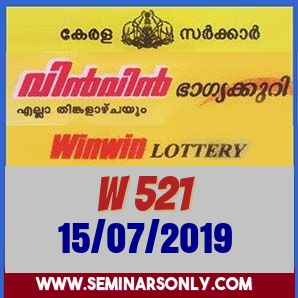 LIVE: Kerala Lottery Result 15 7 19 WinWin W 521 Results Today